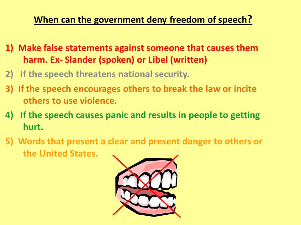 When can the government deny freedom of speech