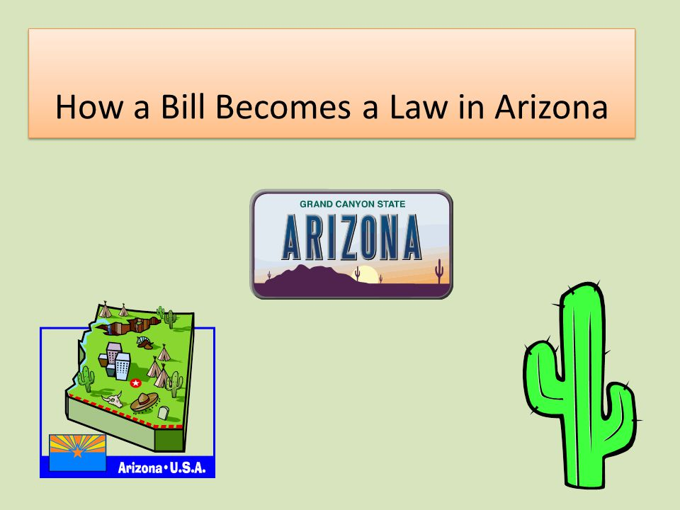 How a Bill Becomes a Law in Arizona