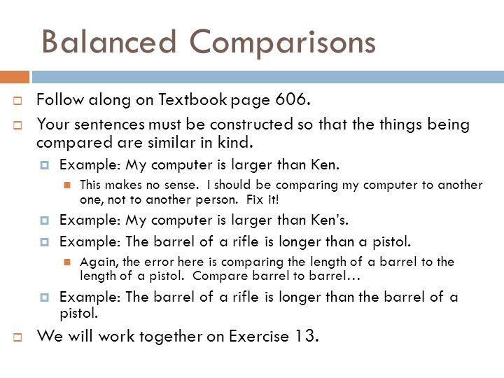 Balanced Comparisons Follow along on Textbook page 606.