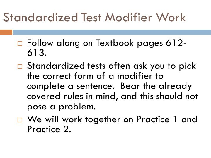 Standardized Test Modifier Work