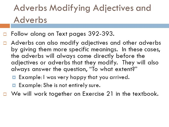 Adverbs Modifying Adjectives and Adverbs