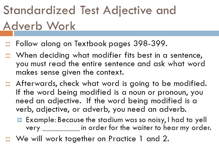 Standardized Test Adjective and Adverb Work