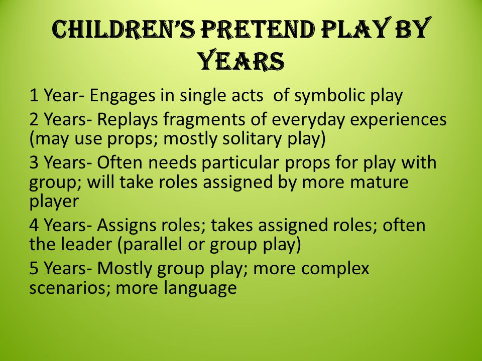 Children's Pretend Play by Years