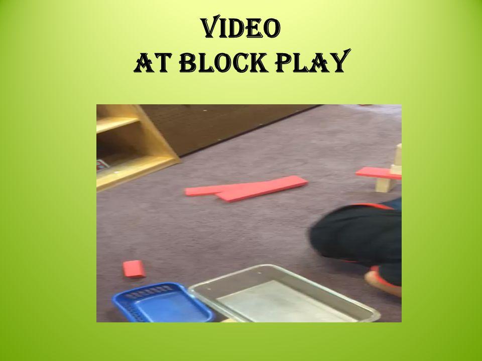Video at block play