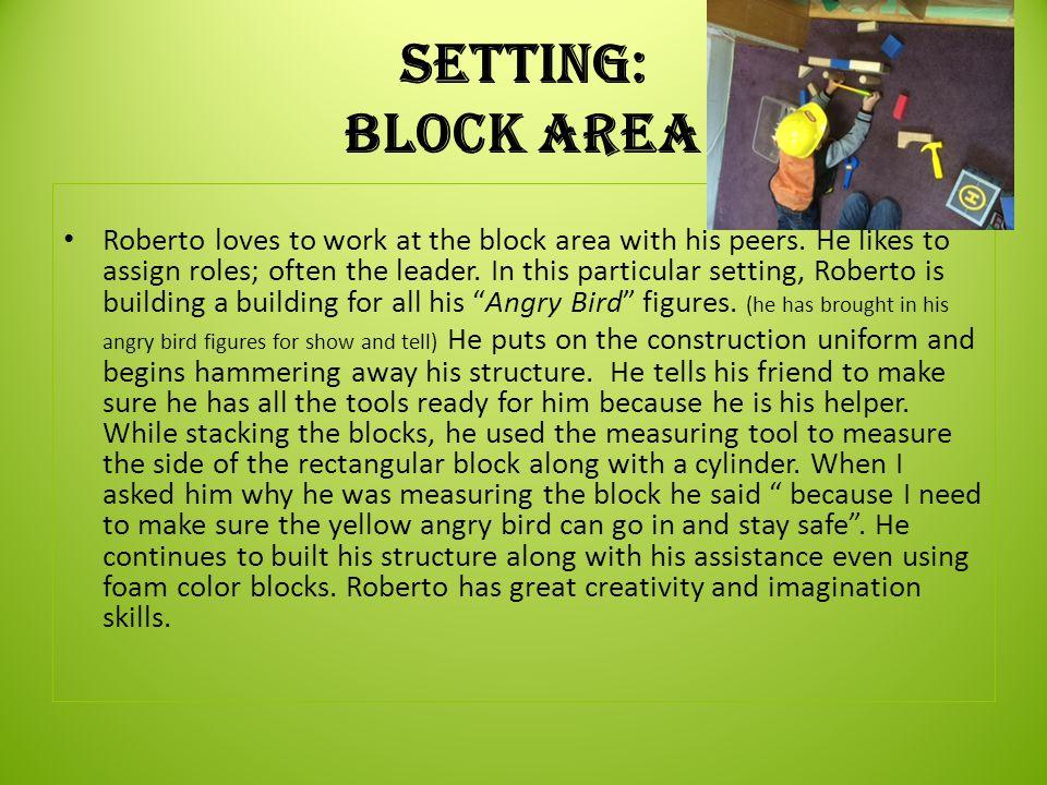 Setting: Block Area