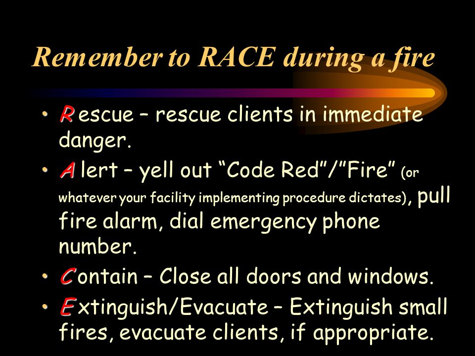 Remember to RACE during a fire