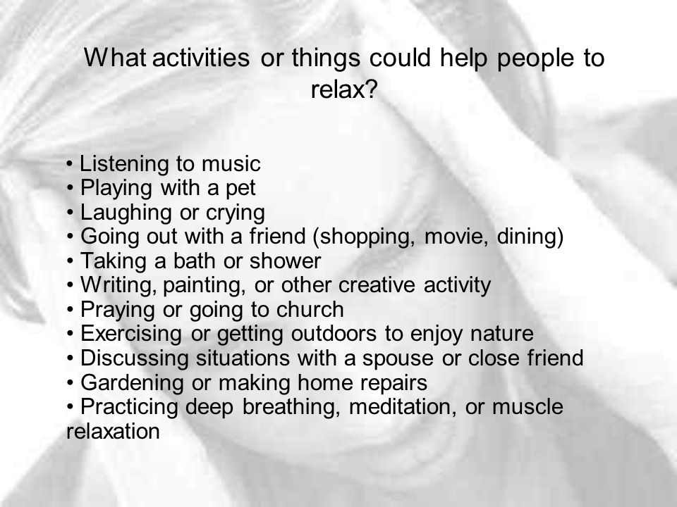 What activities or things could help people to relax