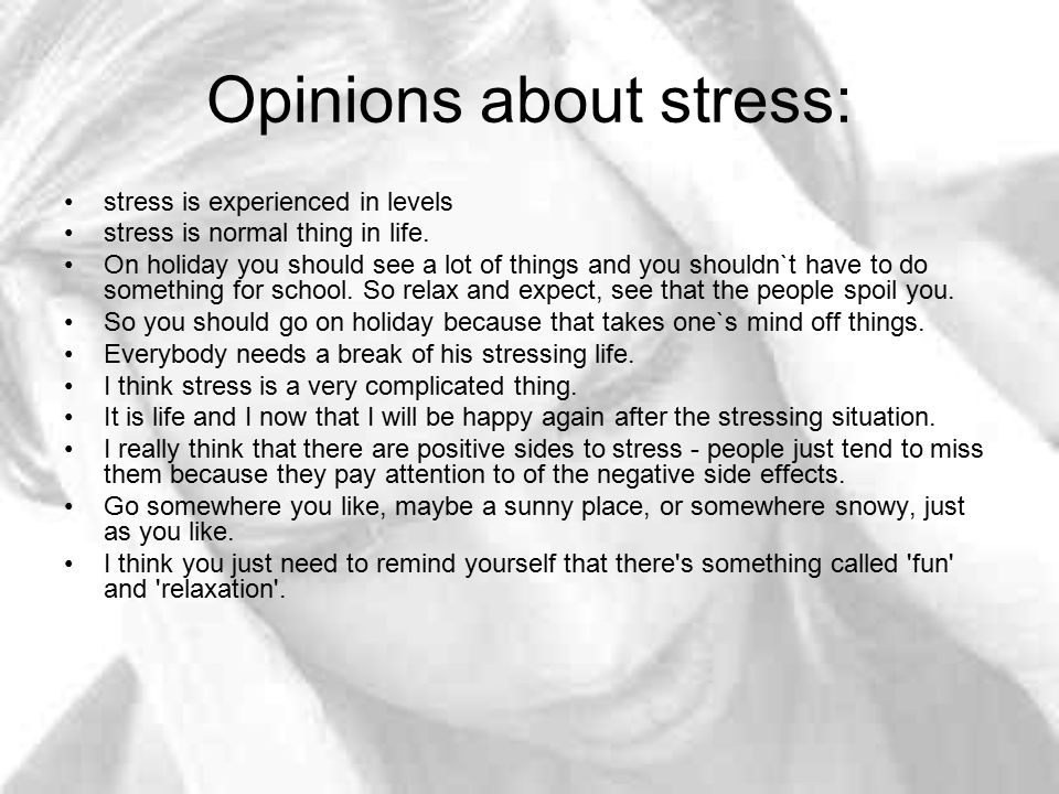 Opinions about stress: