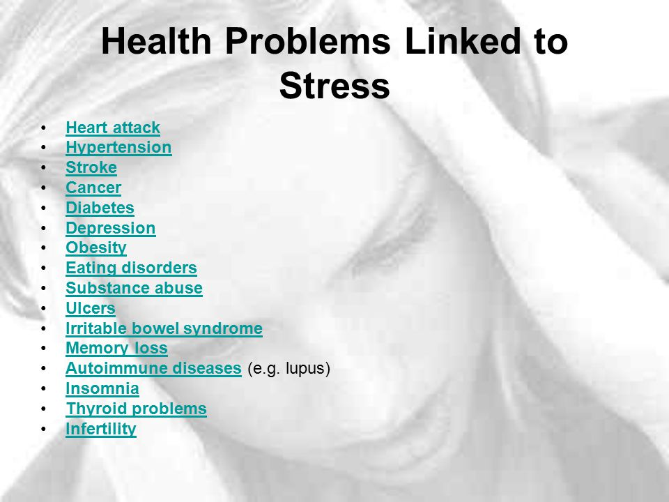 Health Problems Linked to Stress