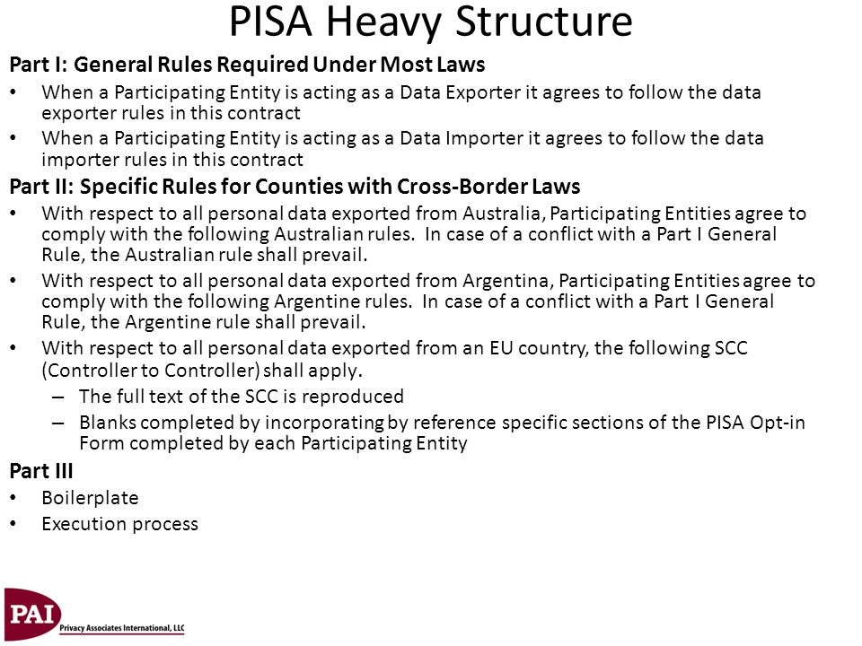PISA Heavy Structure Part I: General Rules Required Under Most Laws