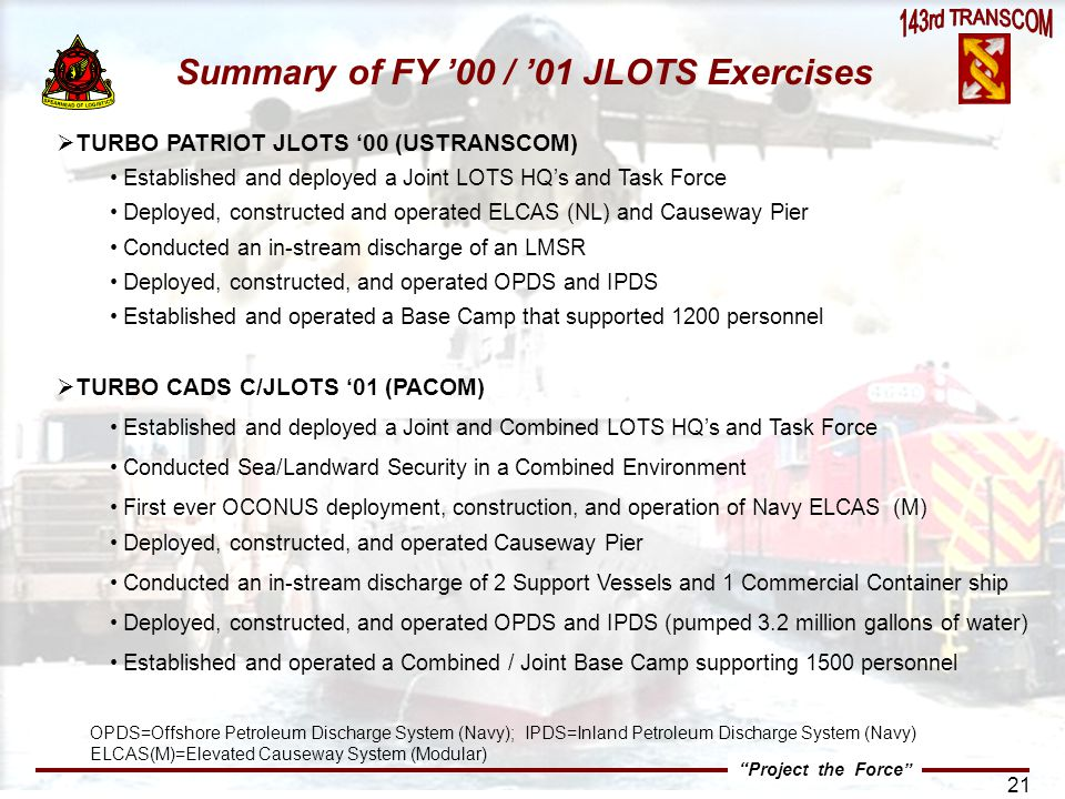 Summary of FY '00 / '01 JLOTS Exercises