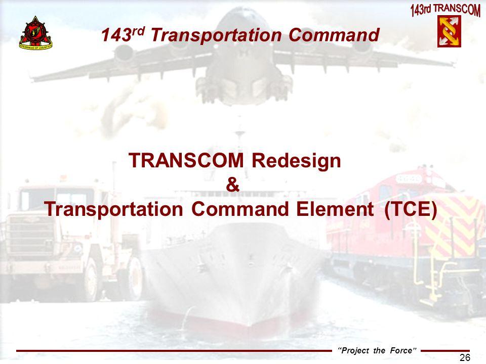 Transportation Command Element (TCE)