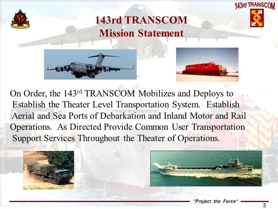 143rd TRANSCOM Mission Statement