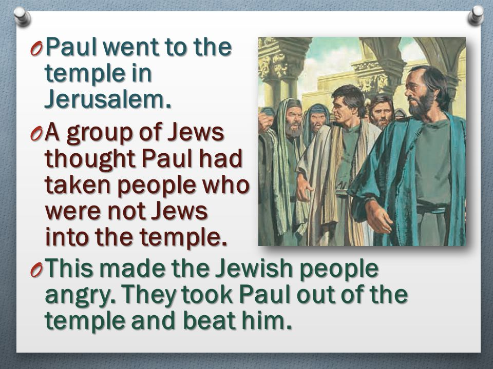 Paul went to the temple in Jerusalem.