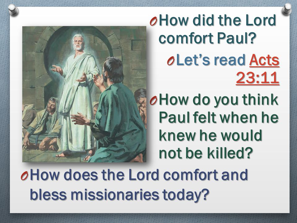 How did the Lord comfort Paul
