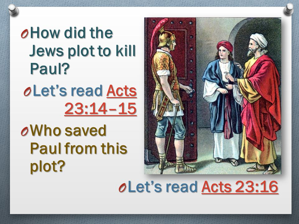 How did the Jews plot to kill Paul
