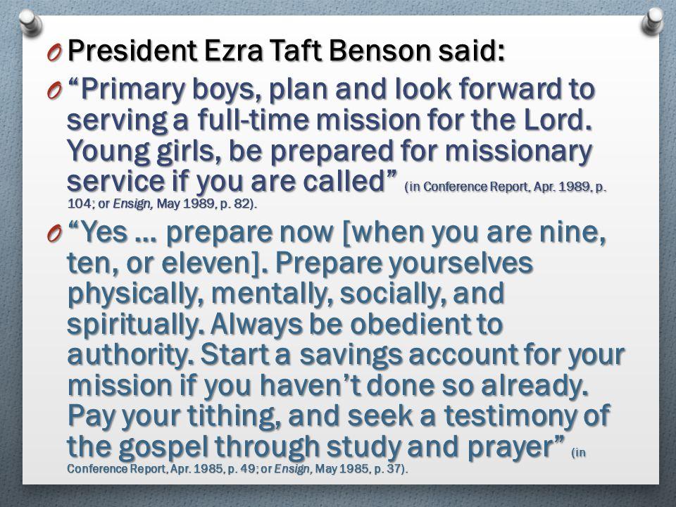 President Ezra Taft Benson said: