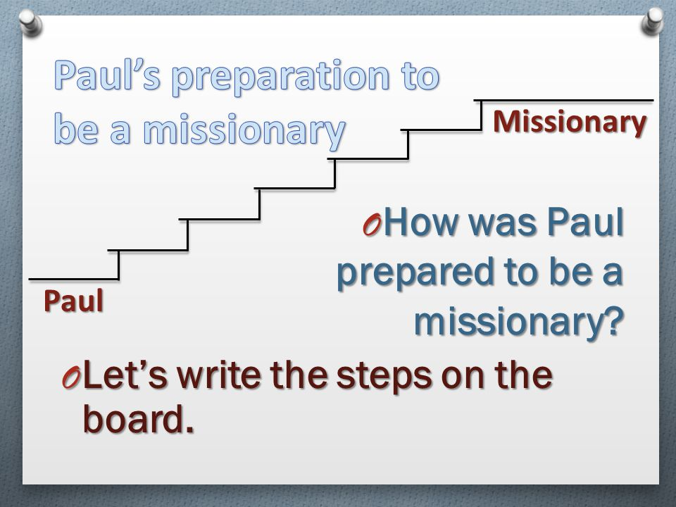 Paul's preparation to be a missionary