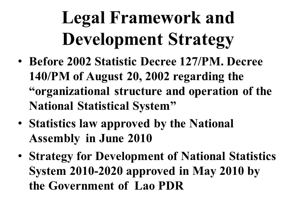 Legal Framework and Development Strategy