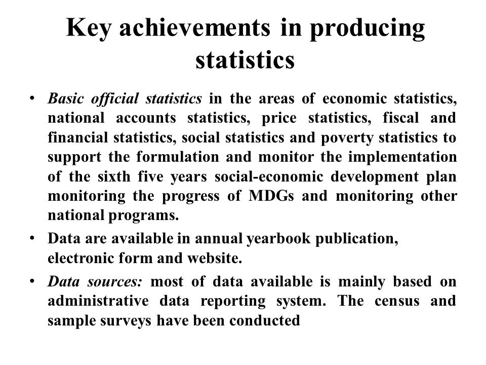 Key achievements in producing statistics