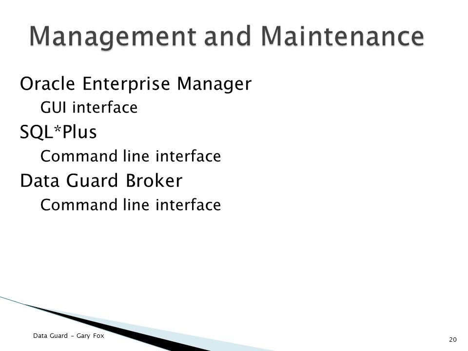 Management and Maintenance