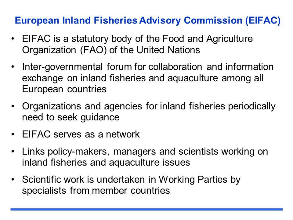 European Inland Fisheries Advisory Commission (EIFAC)