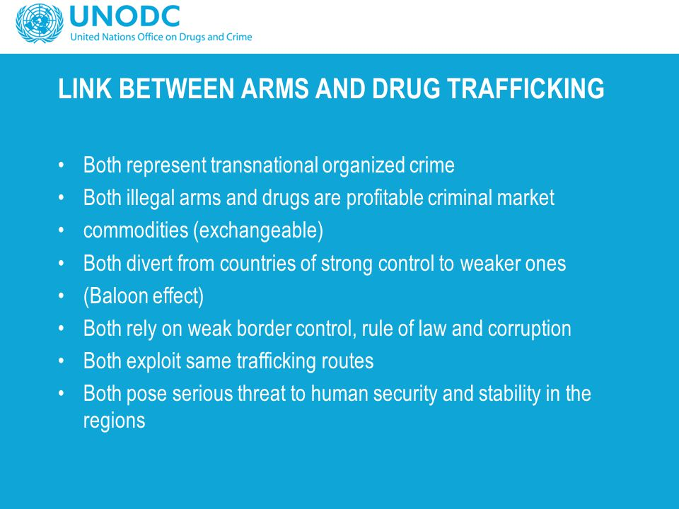 LINK BETWEEN ARMS AND DRUG TRAFFICKING
