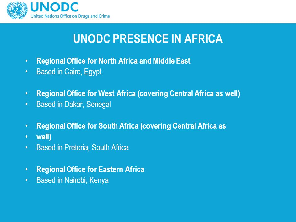 UNODC PRESENCE IN AFRICA