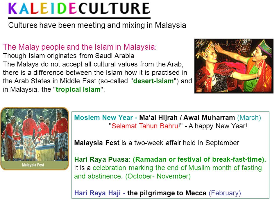 Cultures have been meeting and mixing in Malaysia