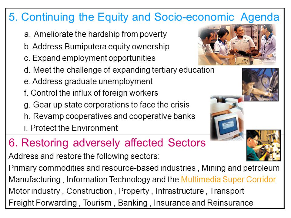 5. Continuing the Equity and Socio-economic Agenda