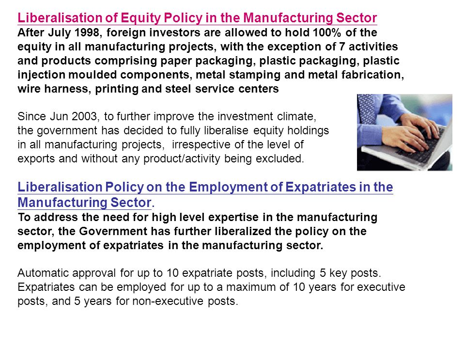 Liberalisation of Equity Policy in the Manufacturing Sector