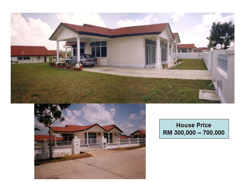 House Price RM 300,000 – 700,000