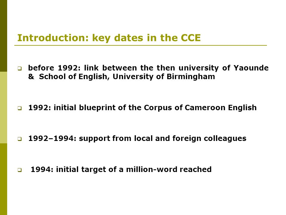 Introduction: key dates in the CCE