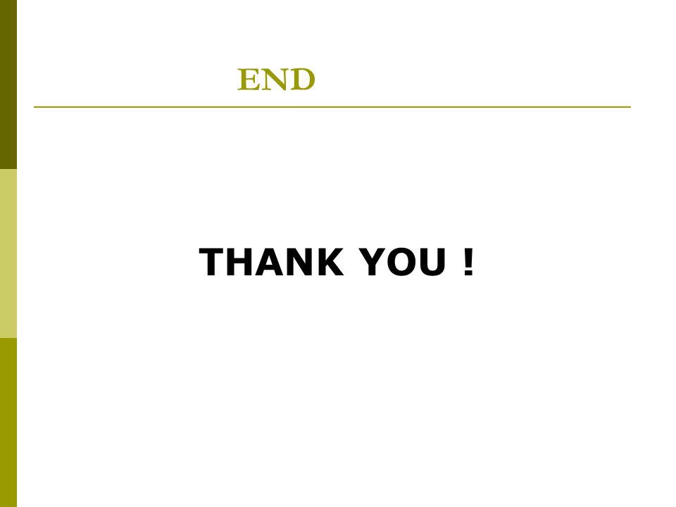 END THANK YOU !