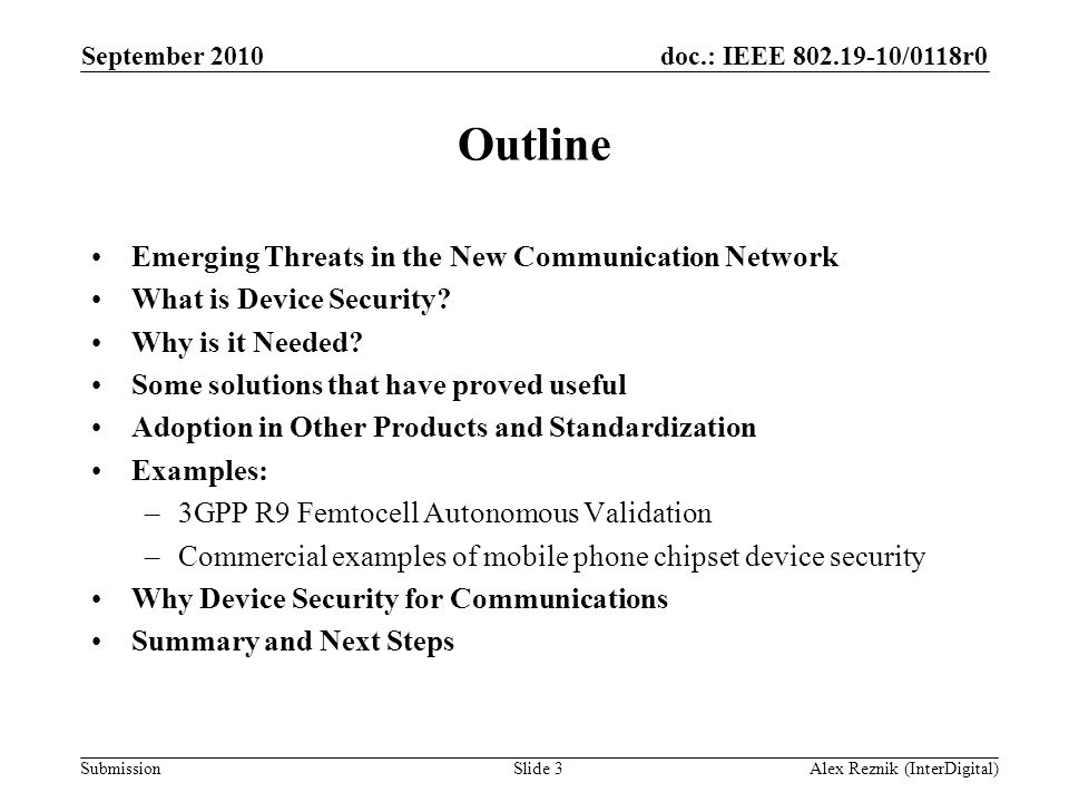 Outline Emerging Threats in the New Communication Network