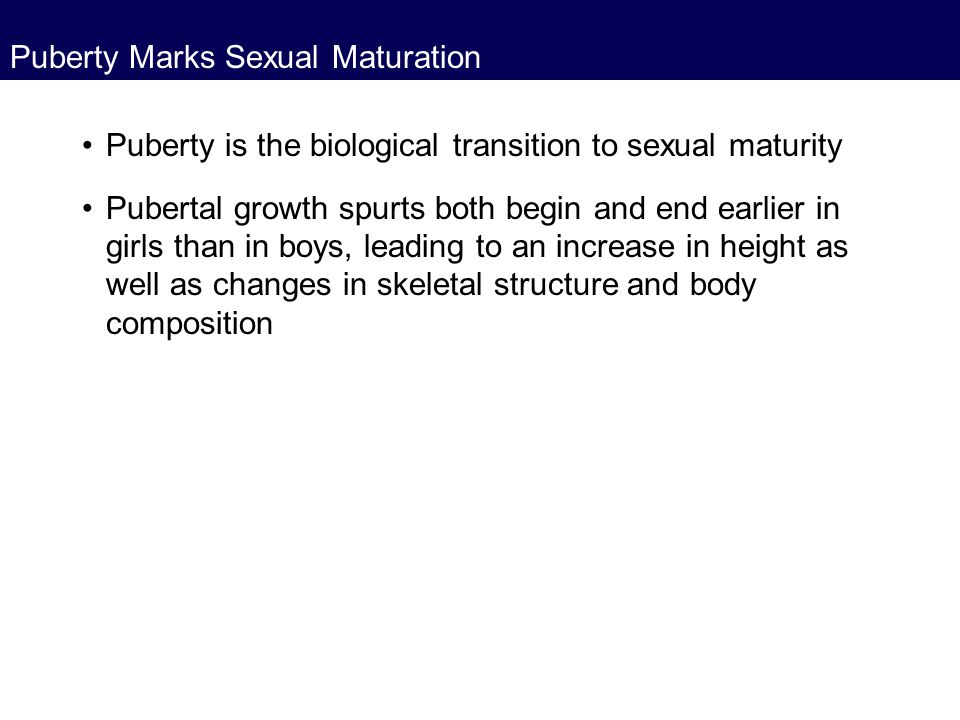 Puberty Marks Sexual Maturation