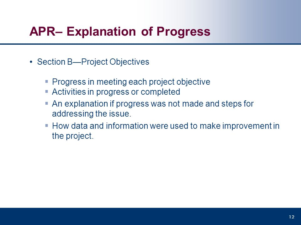 APR– Explanation of Progress