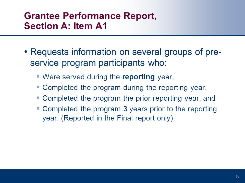 Grantee Performance Report, Section A: Item A1