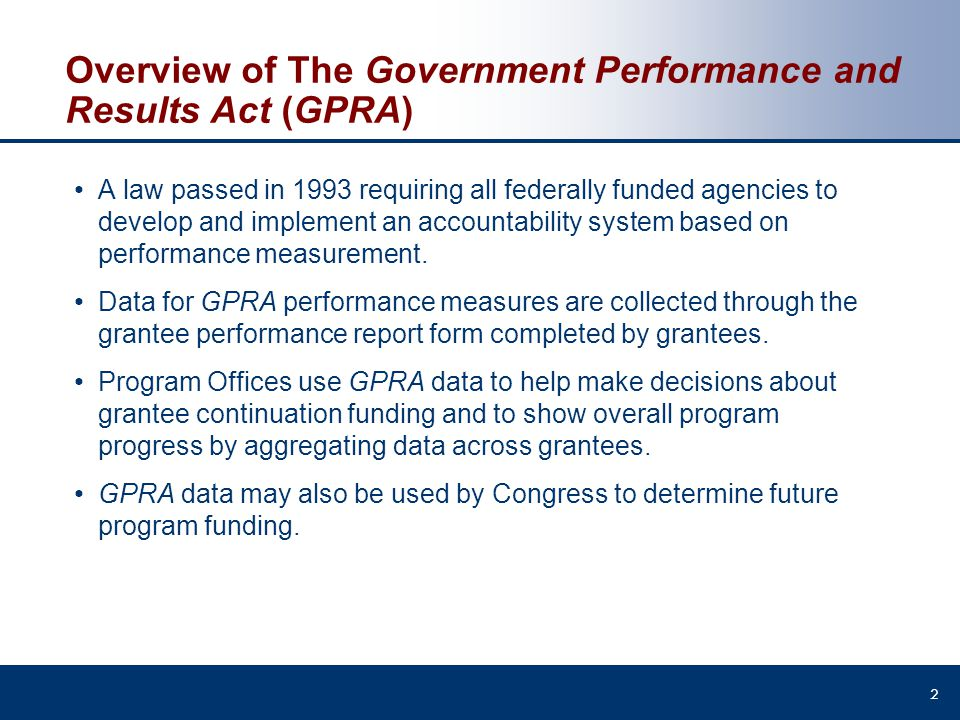 Overview of The Government Performance and Results Act (GPRA)