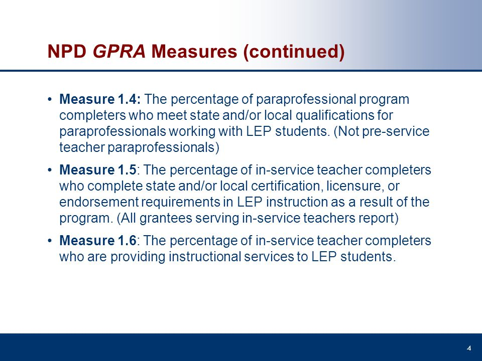 NPD GPRA Measures (continued)