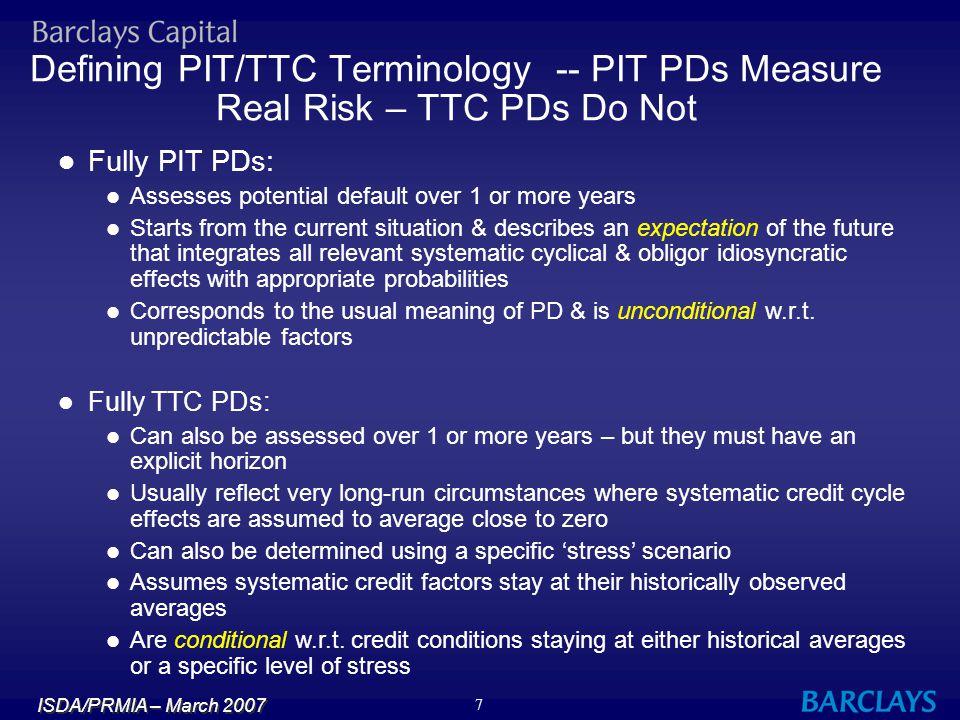 Defining PIT/TTC Terminology -- PIT PDs Measure Real Risk – TTC PDs Do Not