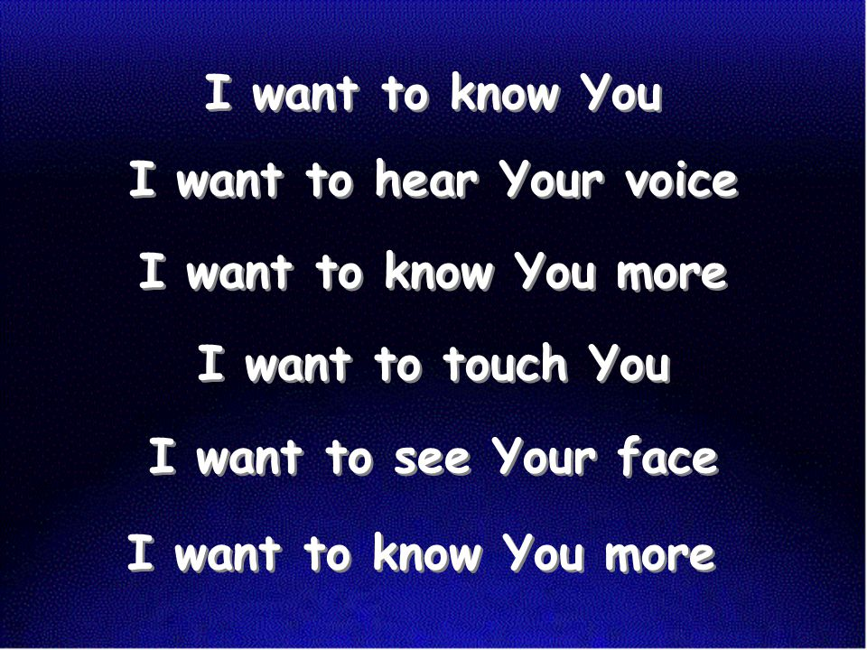 I want to hear Your voice