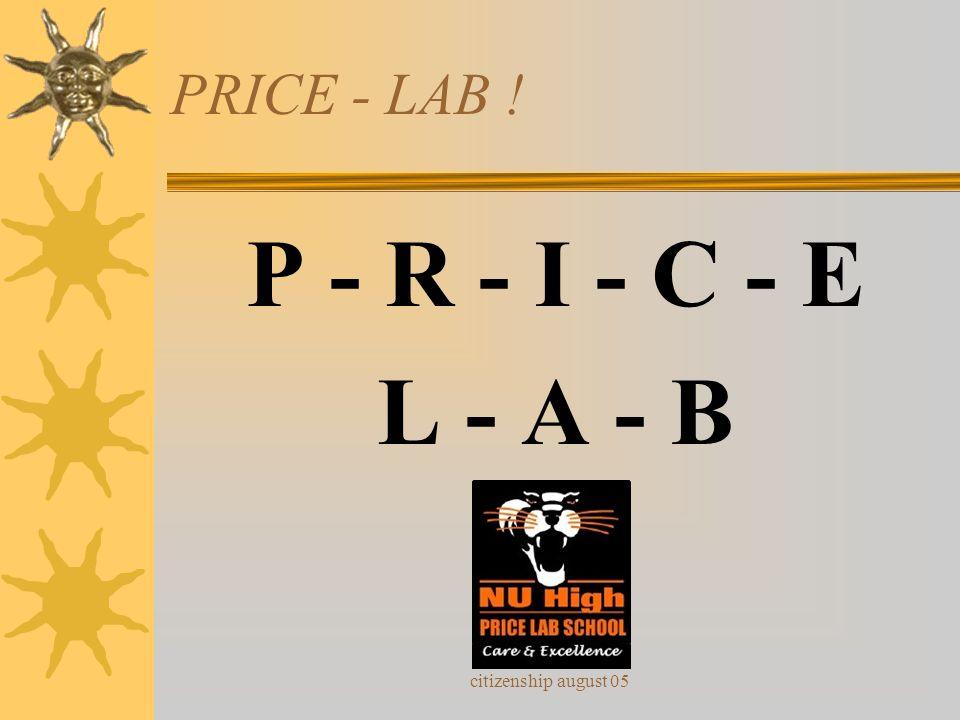 PRICE - LAB ! P - R - I - C - E L - A - B citizenship august 05