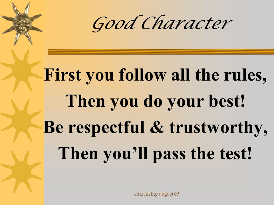 First you follow all the rules, Then you do your best!