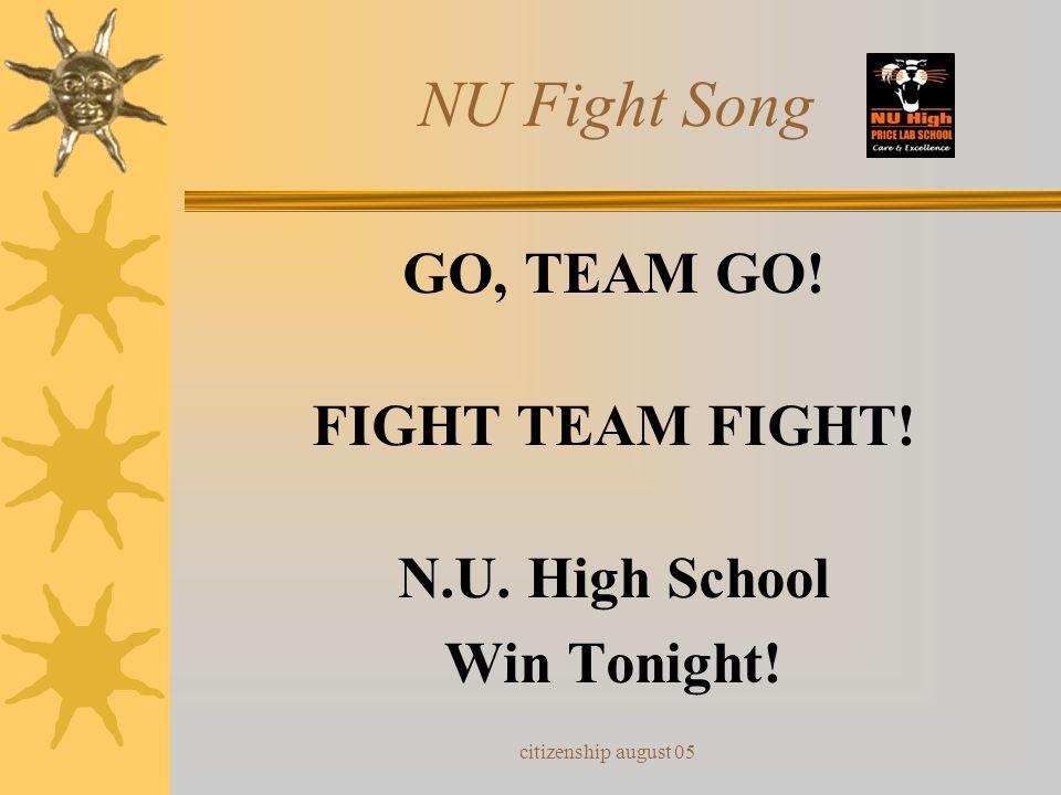 NU Fight Song GO, TEAM GO! FIGHT TEAM FIGHT! N.U. High School