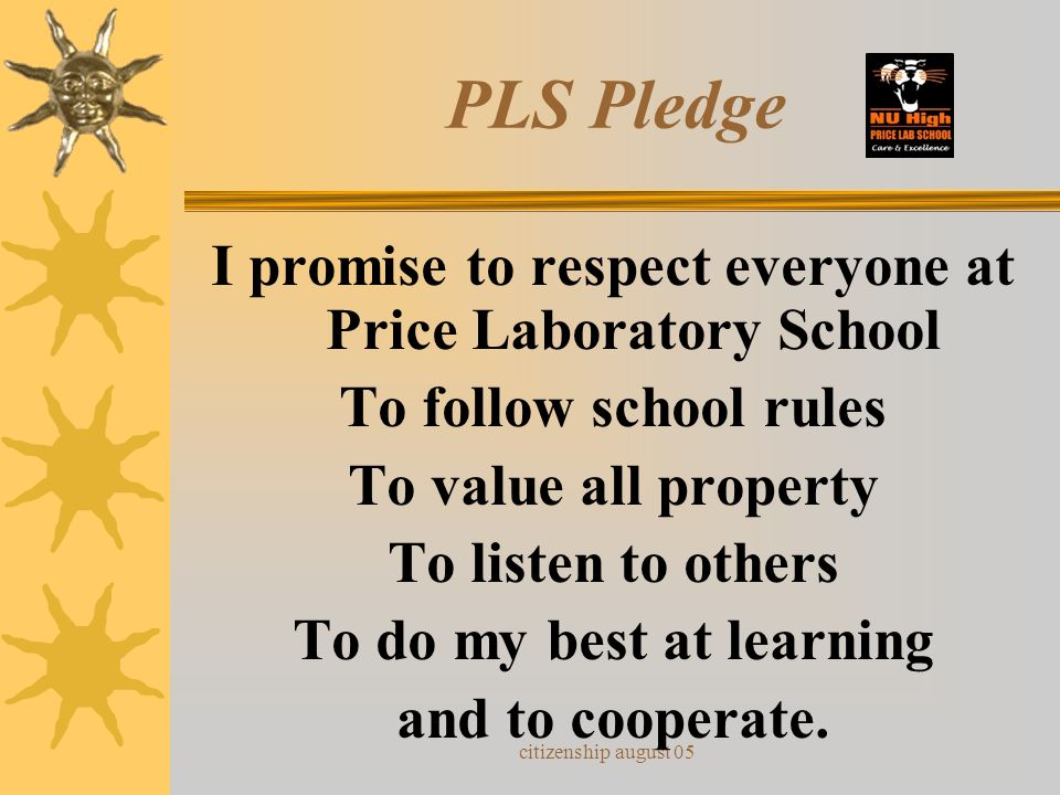 PLS Pledge I promise to respect everyone at Price Laboratory School