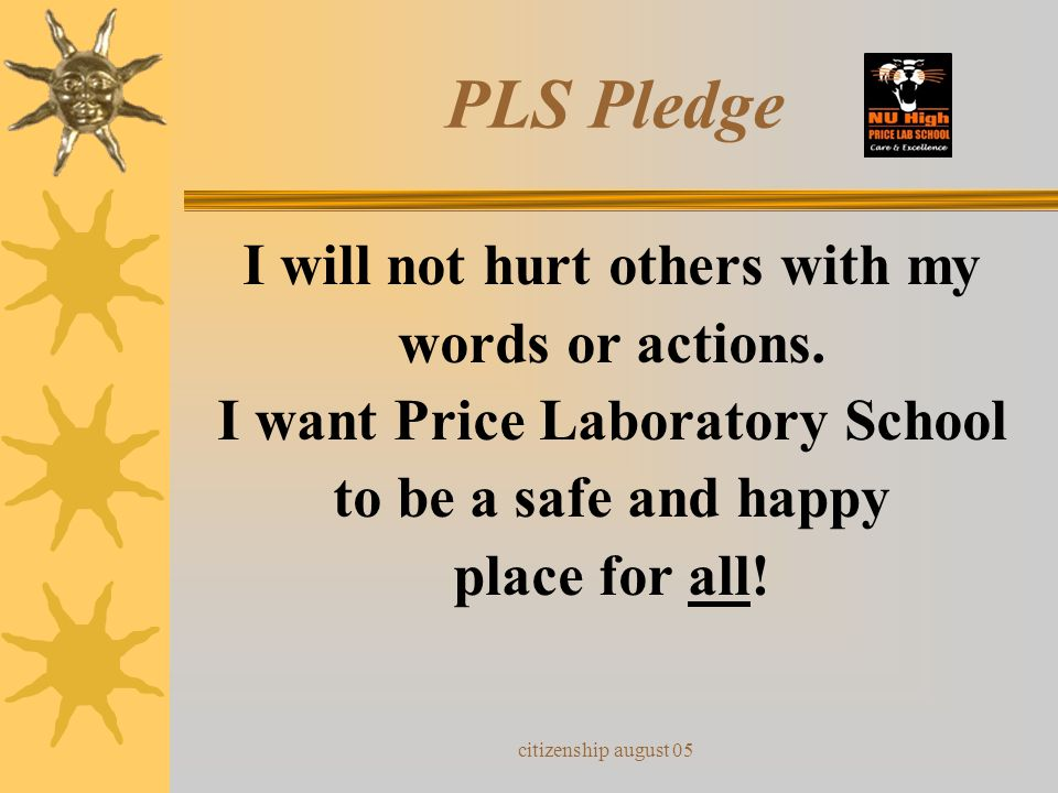 I will not hurt others with my I want Price Laboratory School