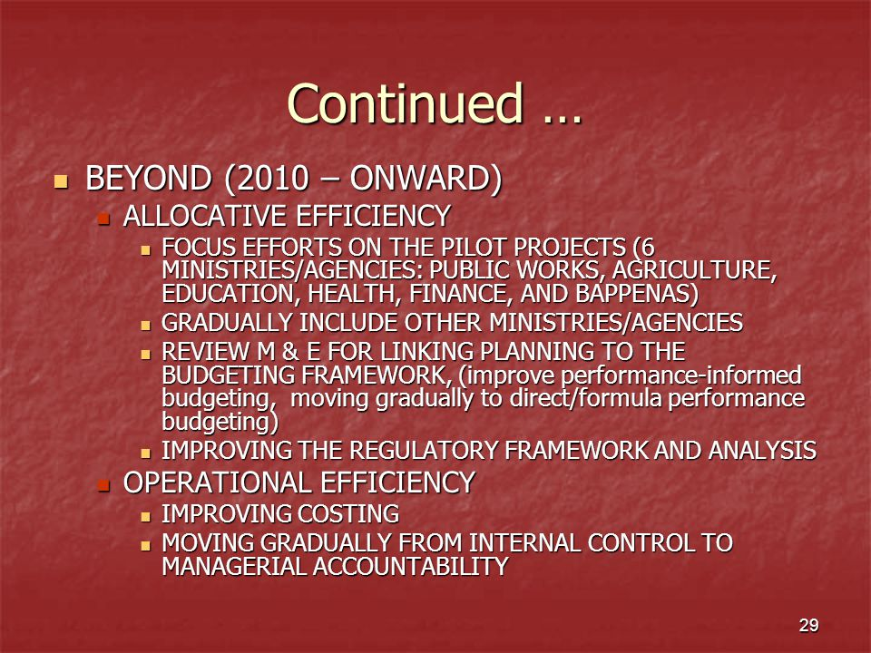Continued … BEYOND (2010 – ONWARD) ALLOCATIVE EFFICIENCY