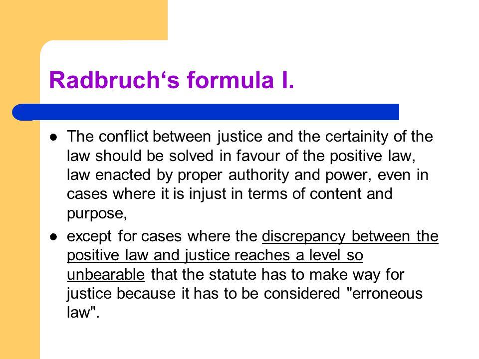 Radbruch's formula I.