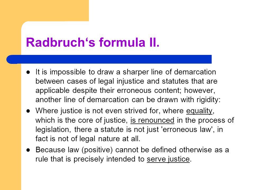 Radbruch's formula II.